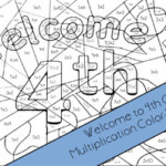 Welcome To Fourth Grade Multiplication Color by Number By